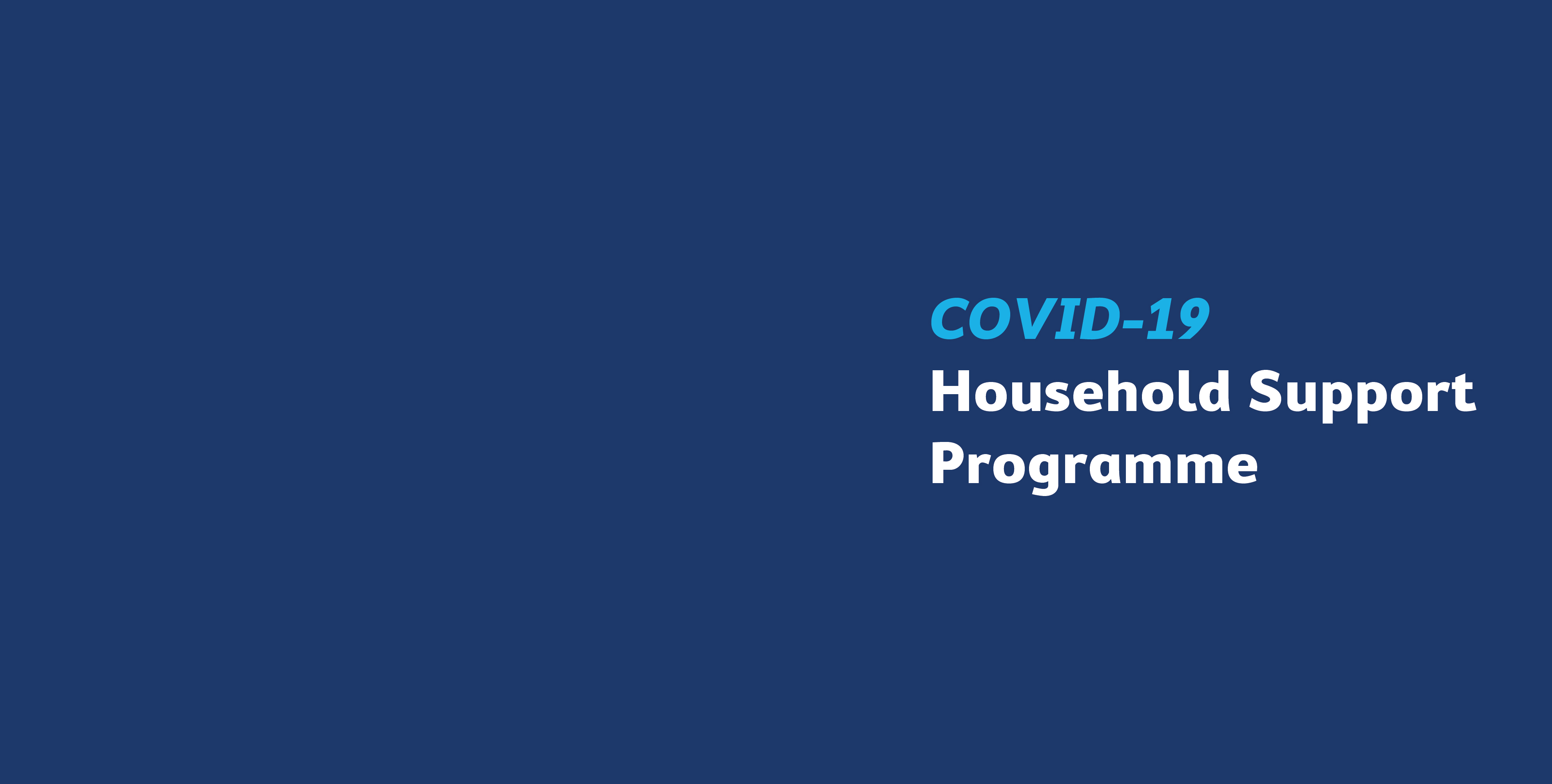 COVID-19 Household Support Programme